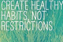 Physical WellBEing / Food, Nutrition, Hydration, Exercise and Healthy Habits