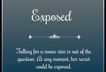 Exposed / A contemporary celebrity romance. Standalone.