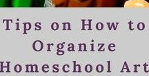 Organization Tips / Organization tips for homeschooling and more.