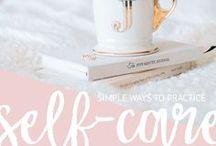 self-care // self love
