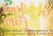 Twist Into Me / New Adult Contemporary Romance