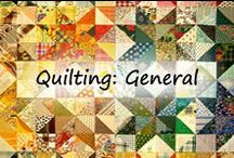 Quilt: General 2 / This is the overflow from the Quilt: General 1 folder