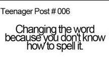 Teenager Post / - True & funny teenager posts -