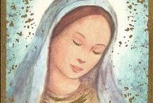 Mary... Ave Maria / by Barbara Sullivan