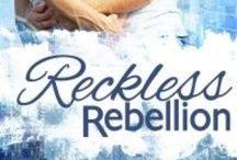 Reckless Rebellion
