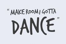 A Few Words About Dance...