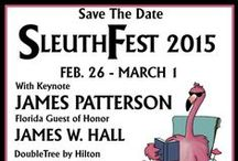 SleuthFest 2015 / Keep up with our exciting plans as they unfold