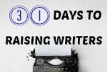 Raising Writers / This board contains the posts that CBB+ blog posted for the 31 Days of Homeschooling Tips for Moms in July 2015. And our new series, Writing Well Wednesdays and any other posts on writing from our blog.