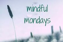 Mindful Mondays / This board will be posts from the Classes By Beth blog posts.