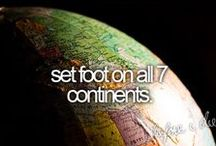 Bucket List / Things I will do before I die.