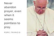 Catholic Inspirations / Quotes related to the Catholic faith.