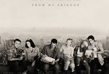 I'll be there for you! F.R.I.E.N.D.S / by Patty Eubanks