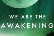 The global spiritual awakening / The global awakening of humanity and the transition of Gaia.