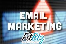 Email Marketing | FitBiz Solutions / by FitBiz Solutions