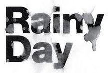 rainy day---- YAGMURLU BİR GÜN