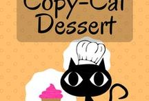 Dessert (Copy-Cat recipes) / Have a craving but no time to head to the shop where you want it? These copycat recipes are here to save the day.
