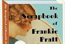 CAROLINE  PRESTON:  THE SCRAPBOOK OF FRANKIE PRATT & MORE