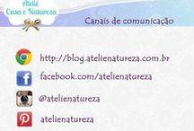 @post: Blog - Ateliê Casa & Natureza / Postagens do blog Ateliê Natureza atelienatureza.com.br