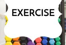 Exercise / Exercise routines and motivation to get you moving!