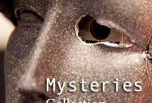 Mysteries.