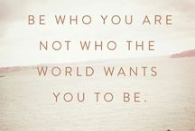 Quotes / Words of Wisdom