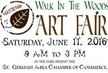 2016 Walk in the Woods Art Fair / Artists and vendors that will be at St. Germain's 9th Annual Walk in the Woods Art Fair on Saturday, June 11, 2016. / by St. Germain Area Chamber of Commerce, Inc.