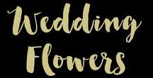 Wedding Flowers / Gorgeous floral wedding bouquets and arrangements that can be used for your wedding or bridal shower.