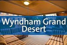 Wyndham Grand Desert - Las Vegas, Nevada