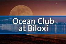 Ocean Club at Biloxi - Biloxi, Mississippi