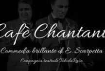 Cafè Chantant -  Commedia brillante   E. Scarpetta - 20 Agosto 2015 - MIlazzo - Atrio del Carmine