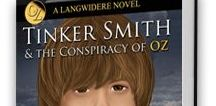 Tinker Smith & the Conspiracy of Oz / Book by Solitaire Parke