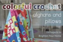 Crochet Books / With straightforward instruction and detailed, step-by-step photos, Stackpole's craft titles appeal to both beginners and experienced crafters.