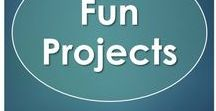 Fun Projects / Projects to help keep students engaged in their learning.