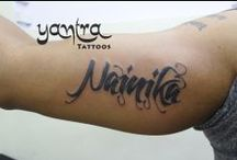 Lettering Tattoos / Name tattoos  done by Yantra Tattoos - Chennai in different languages.