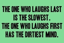 Laughter IS the best medicine! / by Abigail Black