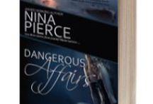 Dangerous Affairs Series / A sexy romantic suspense series.