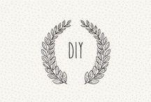 DIY / by Fer Moreno
