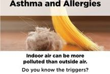 Asthma & Allergy Awareness / Information and suggestions on reducing asthma and allergy awareness.