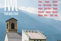 FWT Magazine #2 - Dec 2015 / Issue Two of the quarterly FWT Magazine: food wine travel. Featuring Europe and Beyond