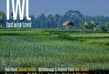 FWT Magazine #7 - March 2017 / Issue Seven of the quarterly FWT Magazine: food wine travel. Featuring Oceania and Asia
