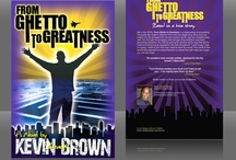 From Ghetto to Greatness / From Ghetto to Greatness focuses on overcoming challanges to achieve your God given potential.