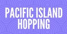 Pacific Island Hopping / Flights connections between islands to plan your  Pacific island hopping adventure.