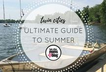 ULTIMATE SUMMER GUIDE! / You're going to want to pin and save all of these and add them to your Summer bucket list - get out and enjoy the Twin Cities!