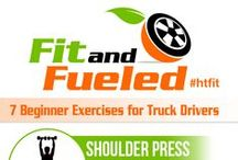 Healthy Trucking / Be a healthy trucker. For you. For your family.