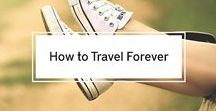 How to Travel Forever / Adventure Forever? Yes, it is possible. Find out how, from this board. Get inspired from those whom share their own experiences.
