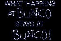 Bunco  / by Nancy Langevin