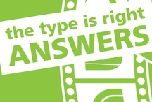 The Type is Right - Answers / by Blade Branding