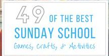 Sunday School Games, Crafts & Activities / Great ideas for Sunday school or home!