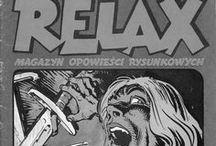 Magazine Relax / Stare dzieje. Kiedy miał ukazać się kolejny numer Relaxu,  zachodziłem do kiosku niemal codziennie. ▪ Old story. When the next number of Relax had to appear, I were coming in kiosk almost everyday.