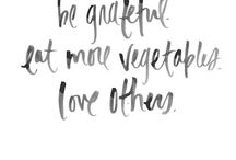 Health quotes / A bit of inspiration to keep eating well
